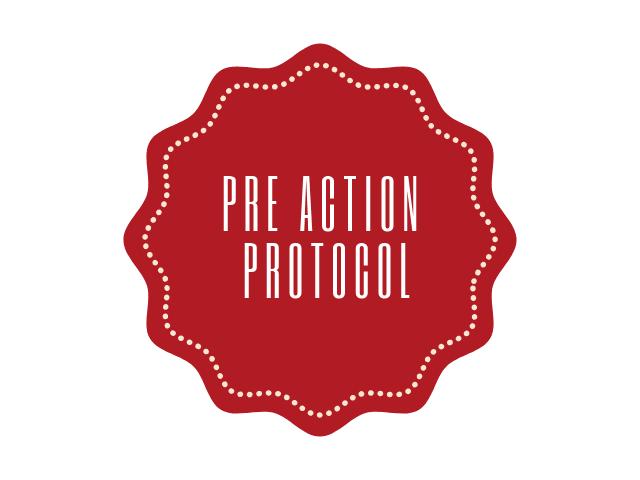 pre action protocol
